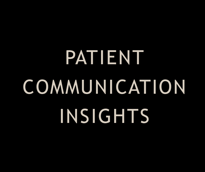 Patient Communication insights